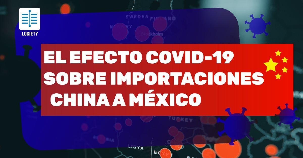 Estadistica Covid 19 Importaciones China Mexico